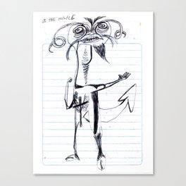 DO tHE HUStLE Canvas Print