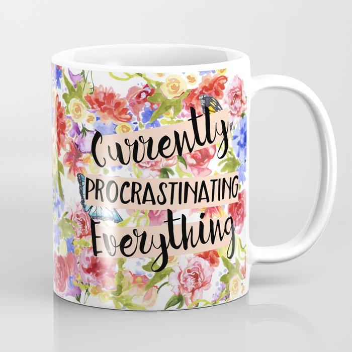 Currently Procrastinating Coffee Mug