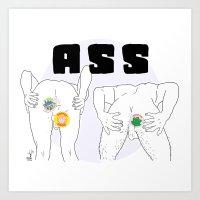 ass Art Prints featuring ASS by vllancourt