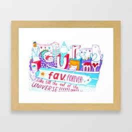 U r my fav. Framed Art Print