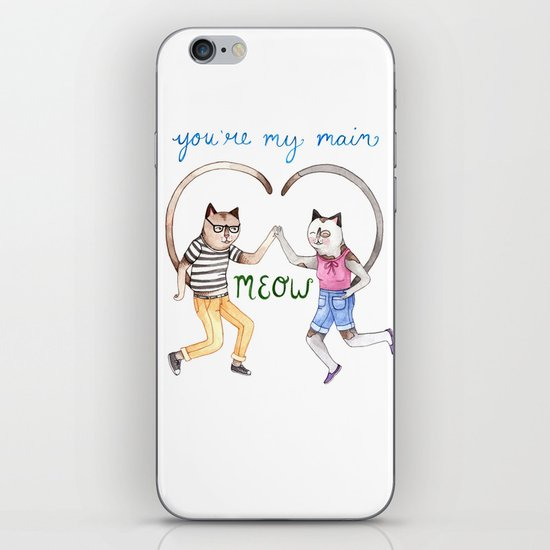 You're My Main Meow iPhone Skin