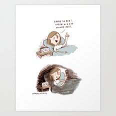 Go to sleep. Art Print