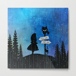Any Road Will Get You There - Alice In Wonderland Metal Print