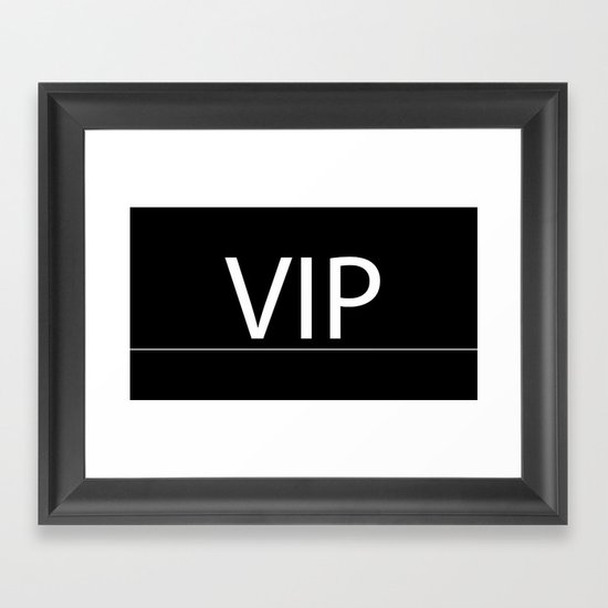 VIP Case for cell and laptop Framed Art Print