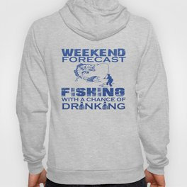 WEEKEND FORECAST FISHING Hoody