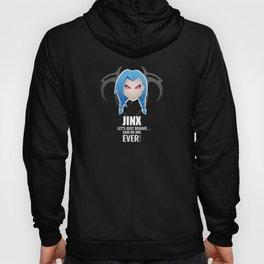 Jinx w/ quote Hoody