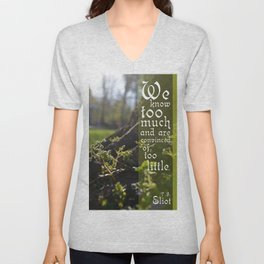 Convinced of Too Little Unisex V-Neck