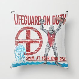 The Creature Lifeguard Is On Duty (1) Throw Pillow