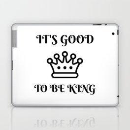 I'm King Laptop & iPad Skin