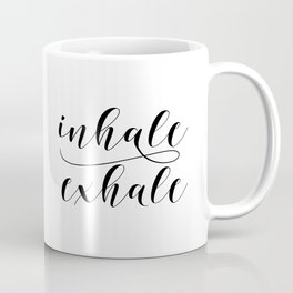 Inhale Exhale print, Black and white print, Gift For Her, Typography Print, Office Wall Art, Minimal Coffee Mug