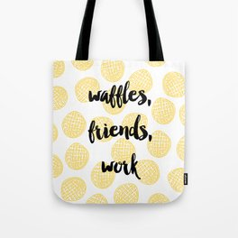 Waffles for Life Tote Bag