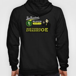 Not Your Average Joe Hoody