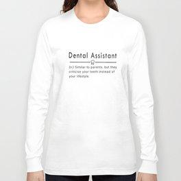 detal assistant similar to parents nurse t-shirts Long Sleeve T-shirt