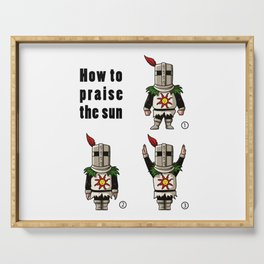 How to praise the sun Serving Tray