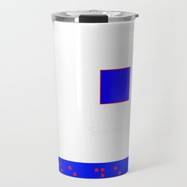 See No evil: Red Braille on Blue Boarder Travel Mug