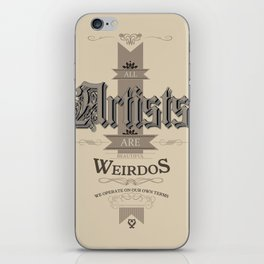 All Artists Are Weirdos iPhone Skin