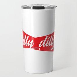 Dilly dilly Travel Mug