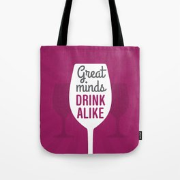 Wine Great Minds Tote Bag