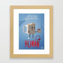 Human Coffee Framed Art Print