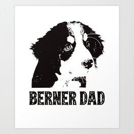 Berner Dad Bernese Mountain Dog Art Print