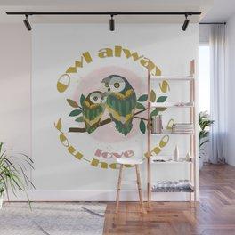 Owl Always Love You-hoo-hoo Wall Mural