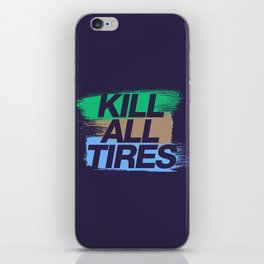Kill All Tires v7 HQvector iPhone Skin