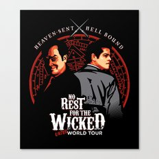 No Rest for the Wicked Canvas Print