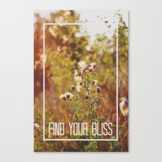 find your bliss. Canvas Print