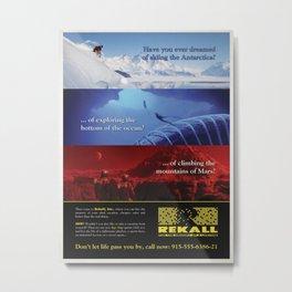 TOTAL RECALL - Rekall, Inc. advertisement Metal Print