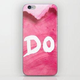 Don't (Magenta Version) iPhone Skin