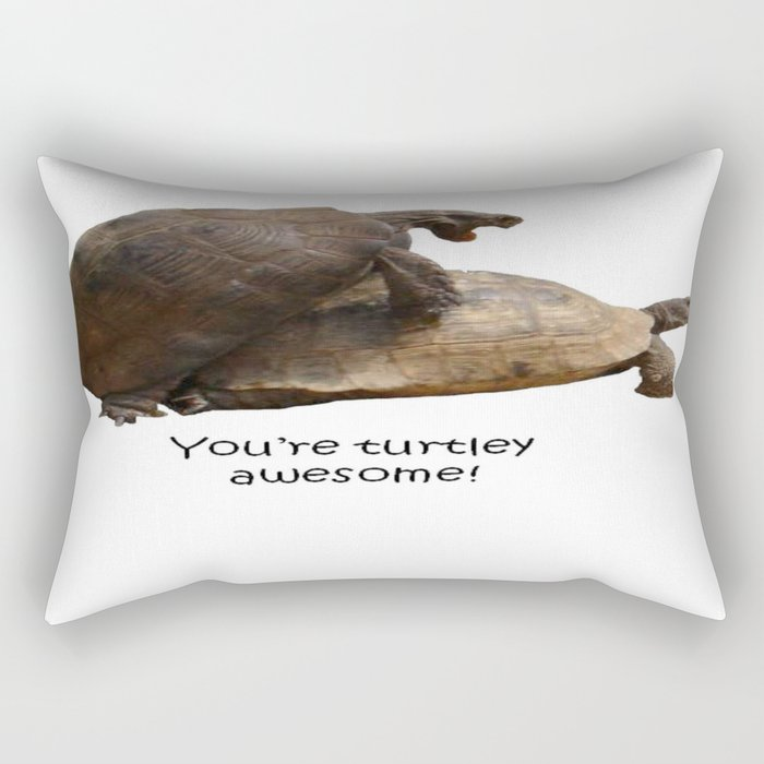 You're Turtley Awesome Rectangular Pillow