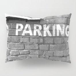 No parking Pillow Sham