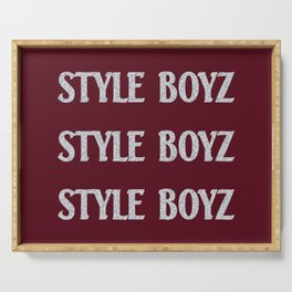 I'm a Style Boy for Life Serving Tray