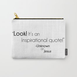 Inspirational Quote Carry-All Pouch