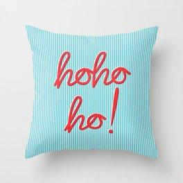 Hohoho Xmas typography Throw Pillow