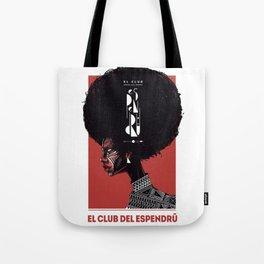 el club del espendrú Tote Bag