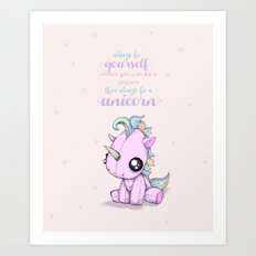 Be Yourself Unicorn Art Print