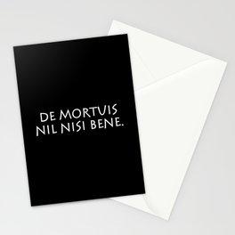 De mortuis nil nisi bene Stationery Cards