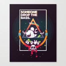 SOMEONE DROP THE BASS. (Dubstep Club) Canvas Print