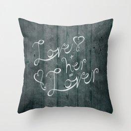 Love + her Throw Pillow