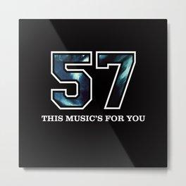 57 Metal Print