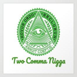 Two comma nigga bluvid Art Print