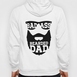 Bad Ass Bearded Dad Fathers Day Gift for dad Fathers day gift Father_s Day Bearded Hoody