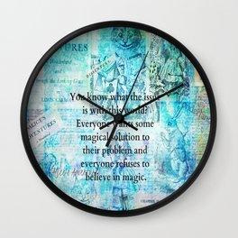 Alice in Wonderland magic quote Wall Clock