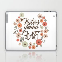 Haters gonna hate hate hate lyrics quote wall art print Laptop & iPad Skin