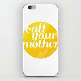 Call Your Mother iPhone Skin
