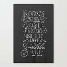 Mark Twain Quote (White text) Canvas Print