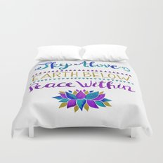 Sky Above Earth Below Peace Within Duvet Cover