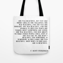 she was beautiful- Fitzgerald quote Tote Bag