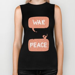 War and Peace hand lettering Biker Tank
